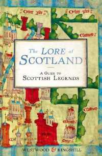 The Lore of Scotland : A Guide to Scottish Legends (Reprint)