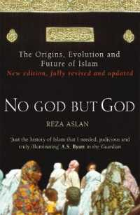 No God but God : The Origins, Evolution and Future of Islam -- Paperback
