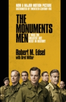 Monuments Men : Allied Heroes, Nazi Thieves and the Greatest Treasure Hunt in History -- Paperback