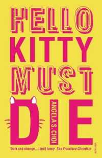 Hello Kitty Must Die -- Paperback