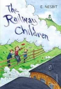 The Railway Children (Vintage Children's Classics) (Reprint)
