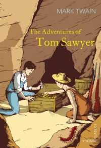 The Adventures of Tom Sawyer (Vintage Classics) (Reprint)