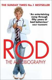 Rod: the Autobiography -- Paperback