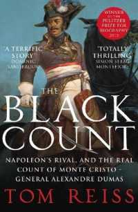 Black Count : Glory, Revolution, Betrayal and the Real Count of Monte Cristo -- Paperback