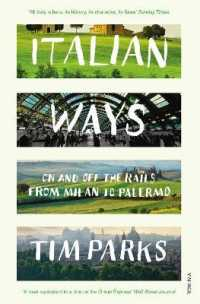 Italian Ways : On and off the Rails from Milan to Palermo -- Paperback