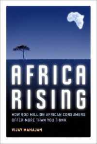 Africa Rising : How 900 Million African Consumers Offer More than You Think
