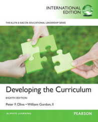 Developing the Curriculum -- Paperback (8TH Pearson International Version)