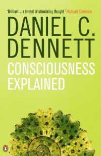 Consciousness Explained -- Paperback