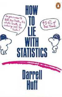 How to Lie with Statistics -- Paperback
