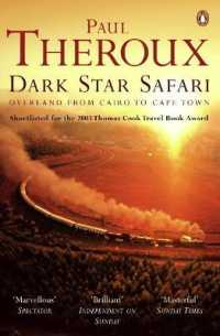 Dark Star Safari : Overland from Cairo to Cape Town -- Paperback