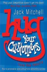 Hug Your Customers : Love the Results -- Paperback