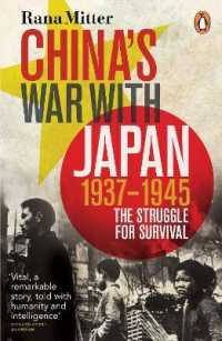 China's War with Japan, 1937-1945 : The Struggle for Survival -- Paperback
