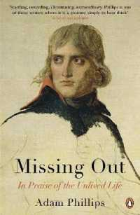 Missing Out : In Praise of the Unlived Life -- Paperback
