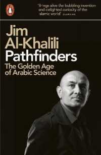 Pathfinders : The Golden Age of Arabic Science -- Paperback