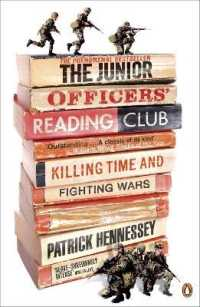 Junior Officers' Reading Club : Killing Time and Fighting Wars -- Paperback
