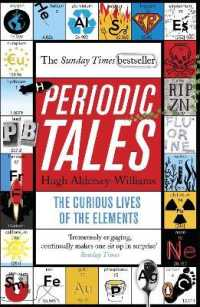 Periodic Tales: The Curious Lives of the Elements