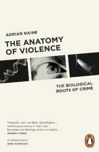 Anatomy of Violence : The Biological Roots of Crime -- Paperback