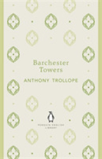 Barchester Towers -- Paperback