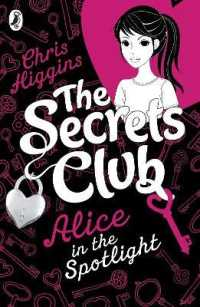 The Secrets Club: Alice in the Spotlight (The Secrets Club)