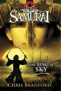The Ring of Sky (Young Samurai)