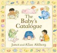 Baby&#039;s Catalogue -- Hardback