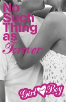 Girl Heart Boy: No Such Thing as Forever (Book 1) (Girl Heart Boy)