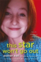 This Star Won't Go out : The Life and Words of Esther Grace Earl -- Paperback