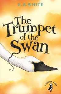 The Trumpet of the Swan (A Puffin Book)