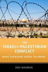 The Israeli-Palestinian Conflict (What Everyone Needs to Know)