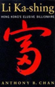 Li Ka-shing : Hong Kong's Elusive Billionaire -- Paperback