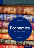 Economics: for the IB Diploma (Oxford Ib Study Guides) (2 STG)