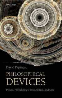 Philosophical Devices : Proofs, Probabilities, Possibilities, and Sets