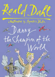 Danny, the Champion of the World -- Hardback