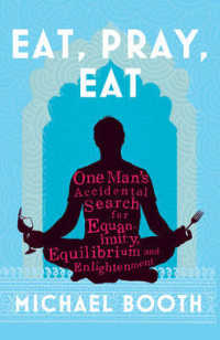 Eat Pray Eat -- Hardback
