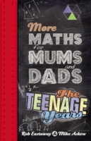 More Maths for Mums and Dads -- Hardback