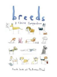 Breeds: A Canine Compendium