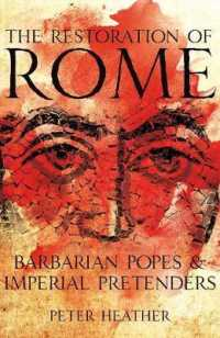 The Restoration of Rome: Barbarian Popes and Imperial Pretenders (Unabridged)