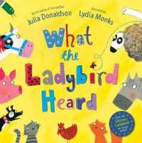 What The Ladybird Heard (Illustrated)