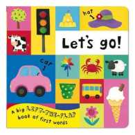 Let's Go!: A Big Lift-the-flap Book of First Words (Illustrated)