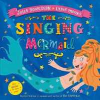 The Singing Mermaid (Illustrated)