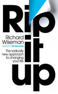 Rip It Up : The Radically New Approach to Changing Your Life -- Paperback