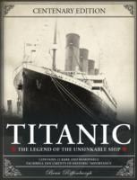 Titanic : The Legend of the Unsinkable Ship -- Paperback