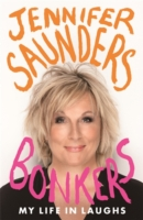 Bonkers : My Life in Laughs -- Hardback