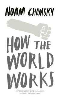 How the World Works -- Paperback