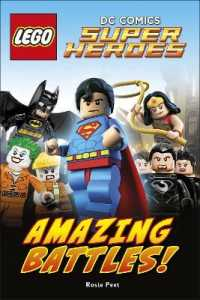 Lego Dc Comics Super Heroes: Amazing Battles (DK Reader Level 2)
