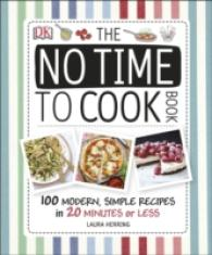 No Time to Cook Book -- Hardback