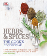 Herb and Spices : The Cooks Reference -- Hardback