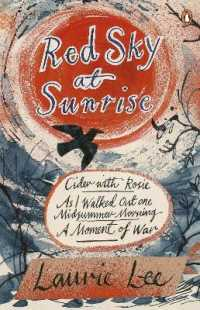 Red Sky at Sunrise : Cider with Rosie, as I Walked out One Midsummer Morning, a Moment of War -- Paperback