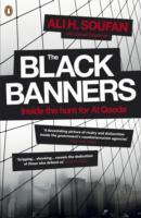 Black Banners : Inside the Hunt for Al Qaeda -- Paperback