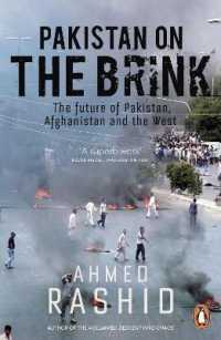 Pakistan on the Brink : The Future of Pakistan, Afghanistan and the West -- Paperback